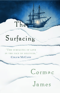 the surfacing by cormac james 9-10-14